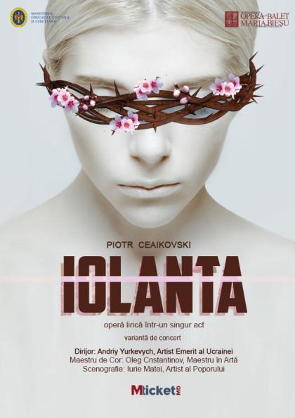 """Iolanta"" opera lirica intr-un singur act de Piotr Ceaikovski (Varianta de Concert)"