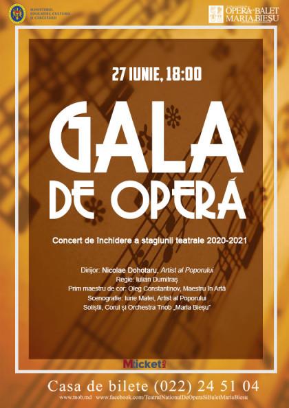Gala de Opera — Concert de inchidere a stagiunii teatrale 2020-2021