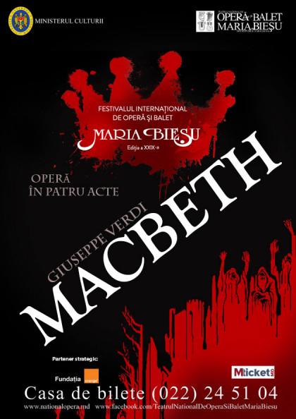 "MACBETH- Festivalul International de Opera si Balet ""Maria Biesu"""